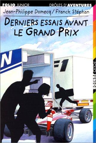 9782070517268: Derniers essais avant le Grand Prix