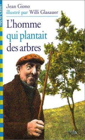 9782070517855: L'Homme qui plantait des arbres