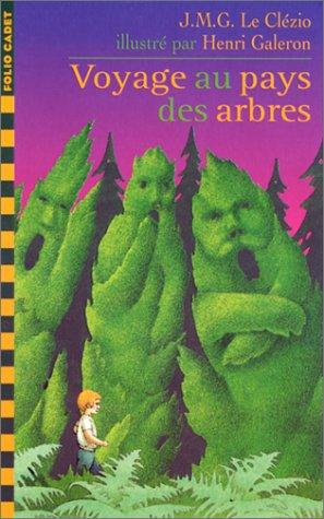 9782070517862: Voyage au pays des arbres (Folio Cadet premiers romans)