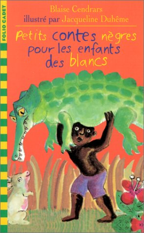 9782070517879: PETITS CONTES NEGRES POUR LES ENFANTS DES BLANCS (Folio Cadet premiers romans)