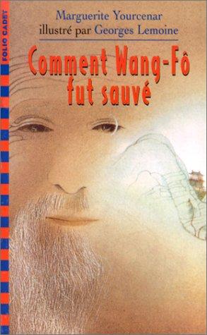 9782070518029: COMMENT WANG-FO FUT SAUVE