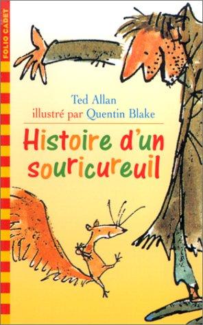 9782070518036: Histoire d'un souricureuil