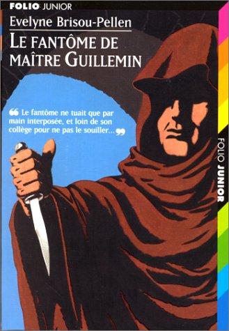 9782070518067: Le Fant�me de Ma�tre Guillemin
