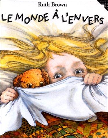 Le monde Ã: l'envers (9782070518524) by Ruth Brown