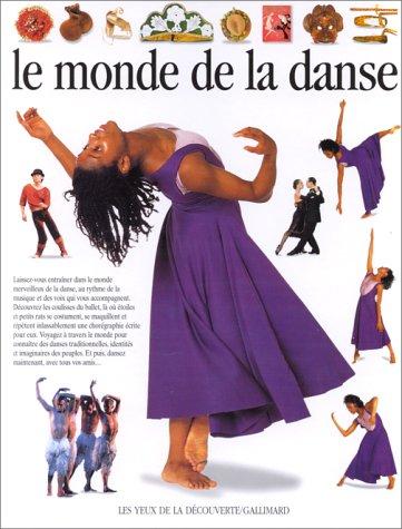 Le monde de la danse (2070518779) by Grau, Andrée