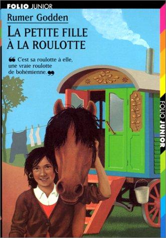 9782070519019: La petite fille à la roulotte