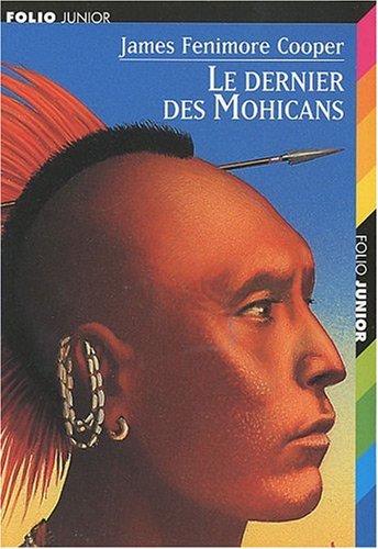 LE DERNIER DES MOHICANS (Folio Junior): Cooper, James Fenimore