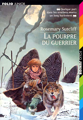 La pourpre du guerrier (Folio Junior) (French Edition) (9782070519798) by Sutcliff, Rosemary