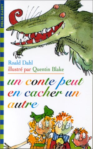 9782070520213: Dahl/UN Conte Peut En Cacher UN Au (French Edition)