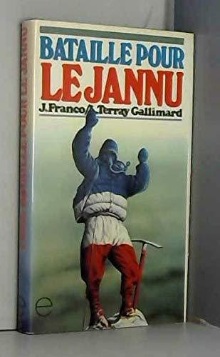 Bataille pour le jannu: Franco/Terray