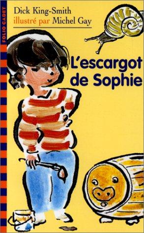 L'escargot de Sophie: King-Smith, Dick, Boutel,
