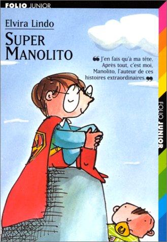 Super manolito (French Edition): Elvira Lindo