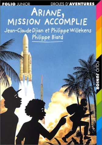 9782070521678: Ariane, mission accomplie