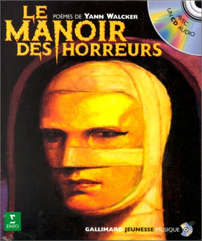 9782070522002: Le Manoir des horreurs (1 livre + 1 CD audio)