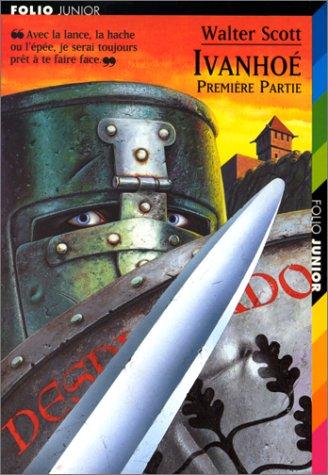 Ivanhoé (Folio Junior) (French Edition): Scott, Sir Walter
