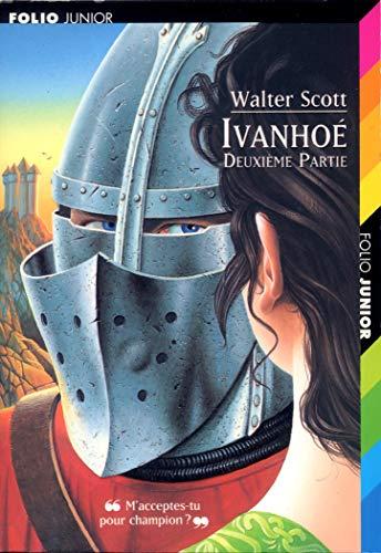 Ivanhoé (Tome 2) (Folio Junior): Scott,Walter