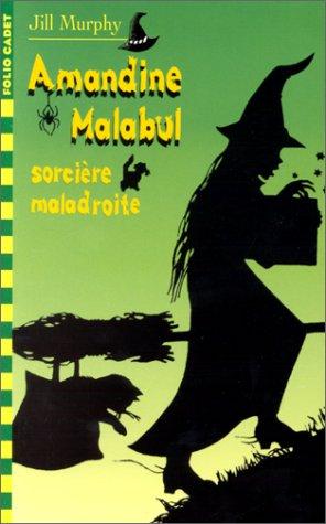 9782070522828: Amandine Malabul, Tome 1 : Sorcière maladroite