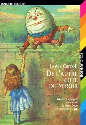 9782070522927: Ce qu'Alice trouva de l'autre côté du miroir