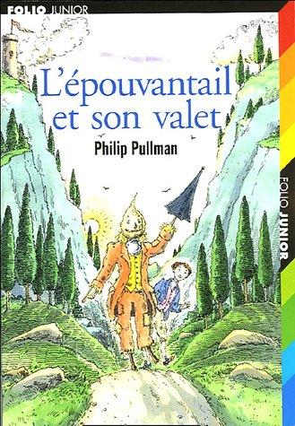 9782070522941: L'Epouvantail ET Son Valet (French Edition)