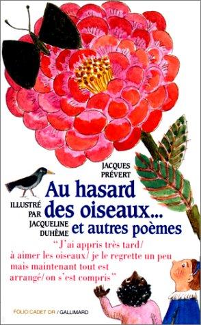 9782070523207: Au hasard des oiseaux, et autres poèmes (Folio Cadet premiers romans)