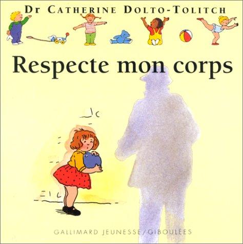 9782070523665: Respecte mon corps
