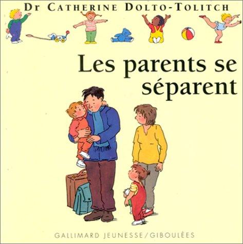 9782070523672: Les parents se séparent
