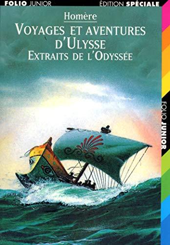 9782070523696: Voyages et aventures d'Ulysse: Extraits de «L'Odyssée»
