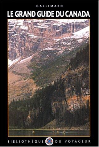 9782070523788: Le Grand Guide du Canada 1999