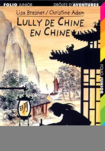 9782070523801: Drôles d'aventures, 21:Lully de Chine en Chine