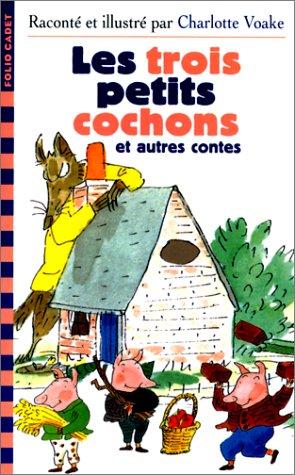 Les trois petits cochons et autres contes (2070524787) by Charlotte Voake