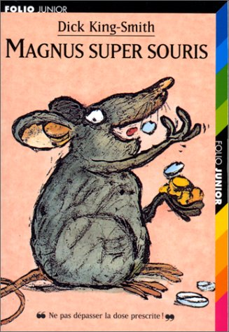 Magnus super souris (French Edition): King-Smith, Dick
