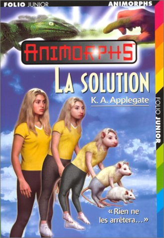La solution (French Edition): Applegate, Katherine