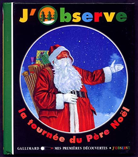 9782070527335: J'observe la tournée du père Noël