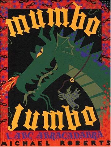 Mumbo Jumbo - L'abc Abracadabra: Michael Roberts