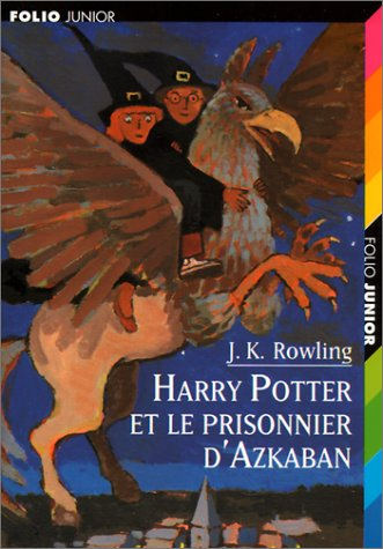 9782070528189: Harry Potter, Tome 3 : Harry Potter et le Prisonnier d'Azkaban (Folio Junior)
