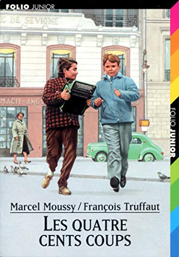 Truffaut/Les 400 Coups (Folio junior) (French Edition) (2070528197) by Moussy, Marcel; Truffaut, François