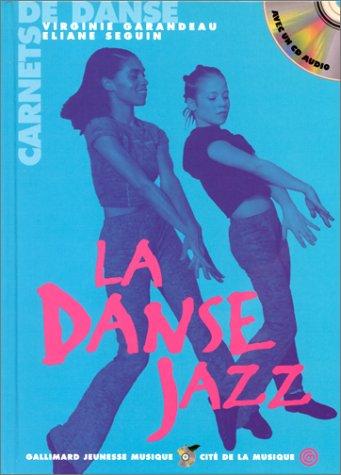 9782070528707: LA DANSE JAZZ. Avec un CD Audio