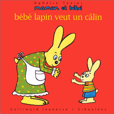 9782070528936: Bébé lapin veut un câlin