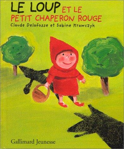 9782070529605: Le Loup et le Petit Chaperon rouge