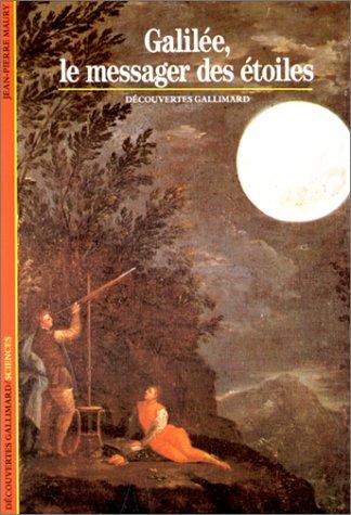 9782070530199: Galilée, le messager des étoiles (Sciences) (French Edition)