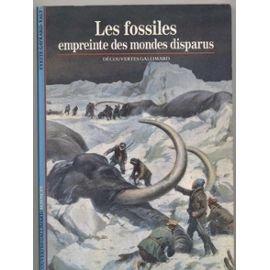 9782070530342: Les fossiles, empreinte des mondes disparus (Sciences) (French Edition)