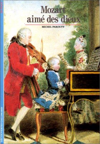 9782070530625: Mozart, aimé des dieux (Musique) (French Edition)