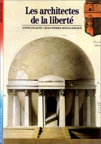 9782070530670: Decouverte Gallimard: Les Architectes De LA Liberte (Architecture) (French Edition)