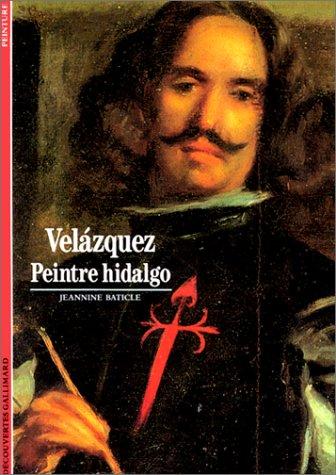 9782070530939: Velázquez : Peintre hidalgo