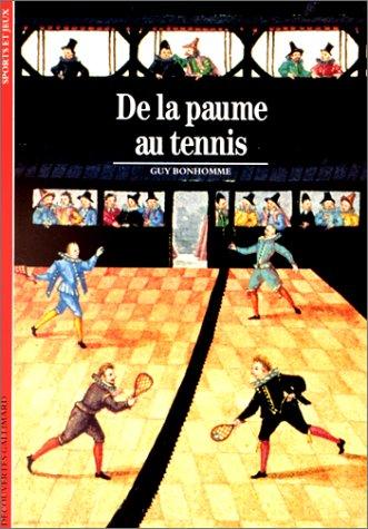 9782070531349: De la paume au tennis (Découvertes Gallimard)