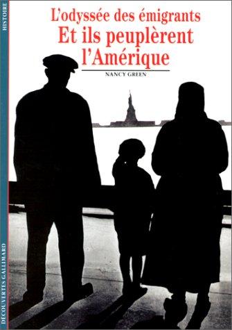 9782070531776: Et ils peuplèrent l'Amérique : L'Odyssée des émigrants