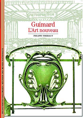 9782070531943: Guimard, L'Art nouveau