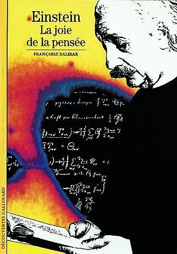 9782070532209: Einstein : La joie de la pensée