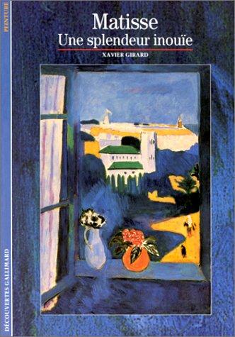 9782070532216: Matisse : Une splendeur inouïe