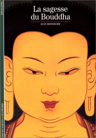 9782070532629: La Sagesse du Bouddha